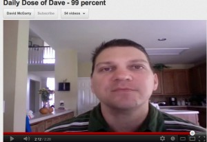 Daily Dose of Dave 99 percent
