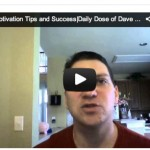 Motivational Tips and Success| Daily Dose of Dave – Adversity